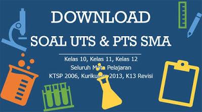 Soal UTS Kimia Kelas 10 11 12 Semester 2 Kurikulum 2013