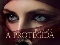 Resenha Nacional A Protegida - Bia Braz