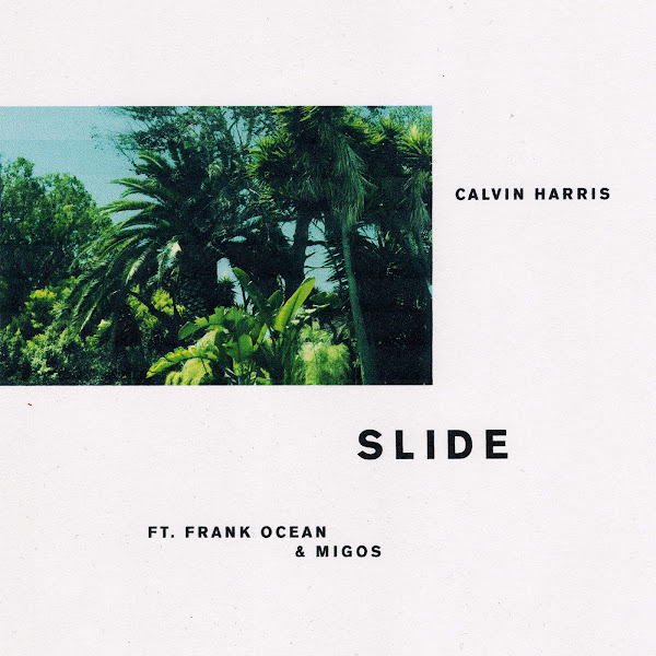 Calvin Harris - Slide (feat. Frank Ocean & Migos) - Single Cover