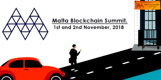 The Malta Blockchain Summit- Hurry Up!! Its Time To Book Your Tickets