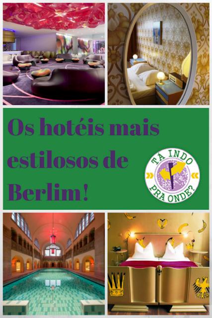 Dicas de hotel descolado e estiloso em Berlim