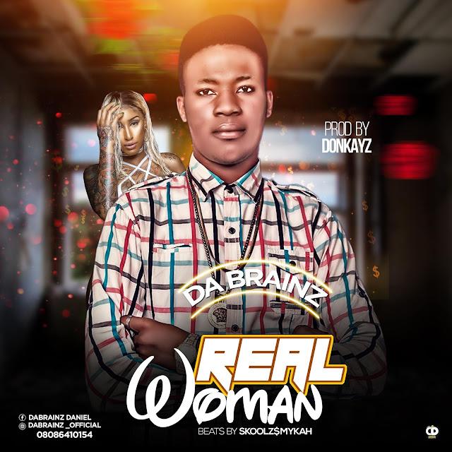 Da brainz — Real Woman - www.mp3made.com.ng