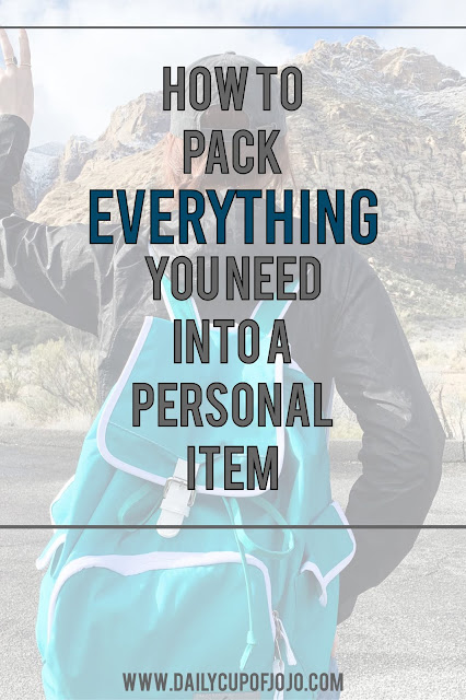 How to Pack EVERYTHING You Need Into A Personal Item