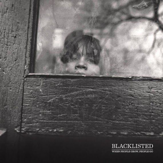 Blacklisted - When People Grow People Go - 2015
