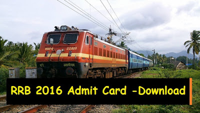 RRB 2016 Admit Card - Non Technical Posts - Download