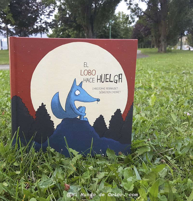 CRIANZA | LECTURA INFANTIL EL LOBO HACE HUELGA