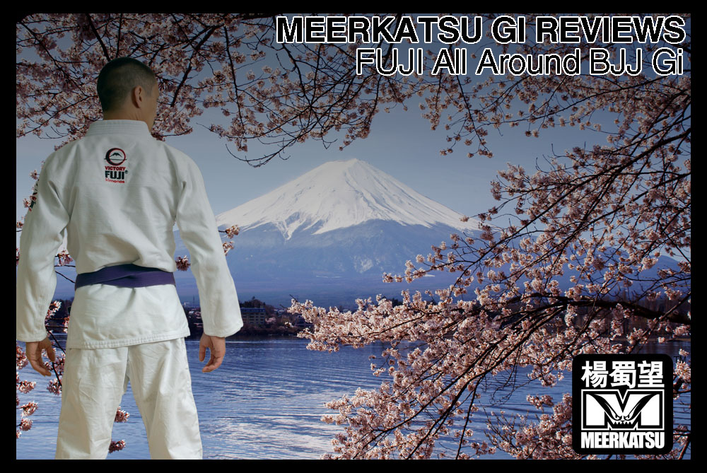 e81f0d8aa533 Gi Review  Fuji All-Around BJJ Uniform ~ Meerkatsu s Blog