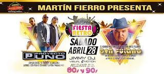 Fiesta Retro 80 y 90: Proyecto Uno y Don Fulano
