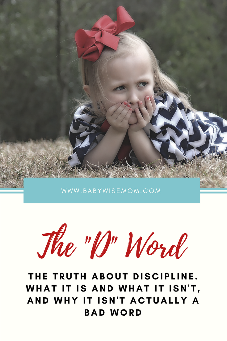 "The ""D"" Word: Discipline"