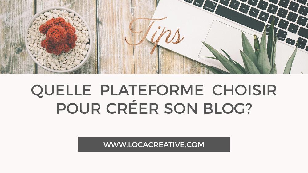 Choisir une plateforme pour son blog