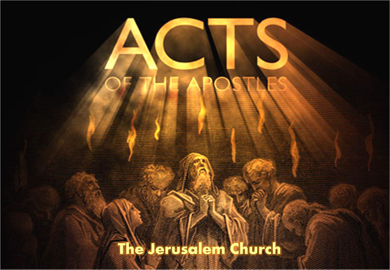 Acts of the Apostles: Summary: Chapter by Chapter