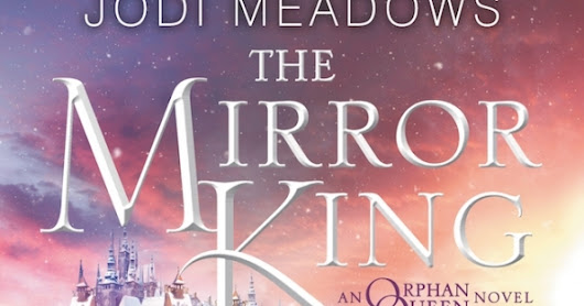 Review: The Mirror King by Jodi Meadows
