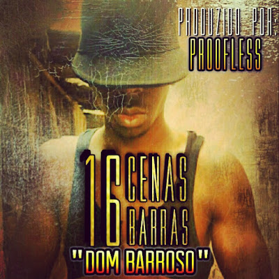 16 CENAS - DOM BARROSO - (DOWNLOAD MUSIC)