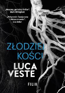 """""""Złodziej kości"""" Luca Veste"""