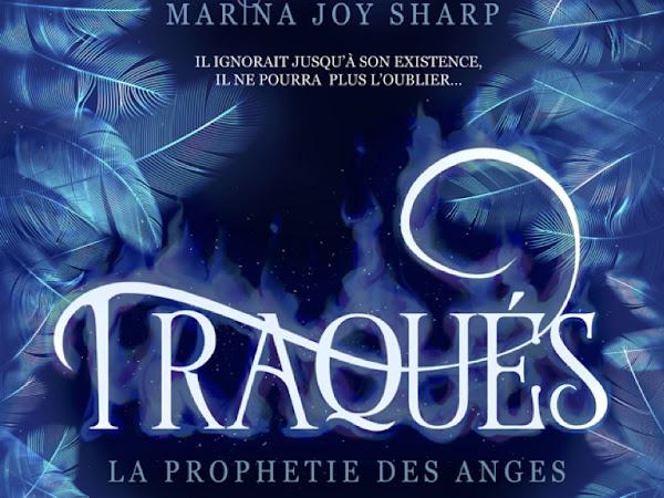 La prophétie des anges #1 Traqués de Marina Joy Sharp