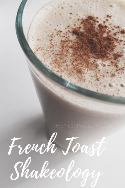 Must try French Toast shake/smoothie- so delicious - love shakeology! from The Nesting Elm.