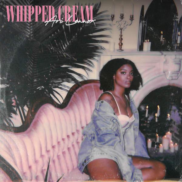 Ari Lennox - Whipped Cream - Single Cover
