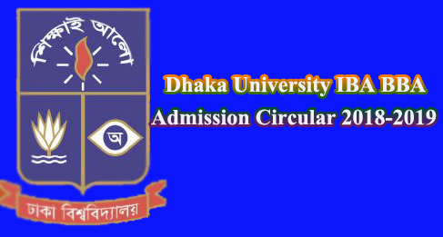 BD Dhaka University IBA BBA Admission Circular Notice Download 2018-19