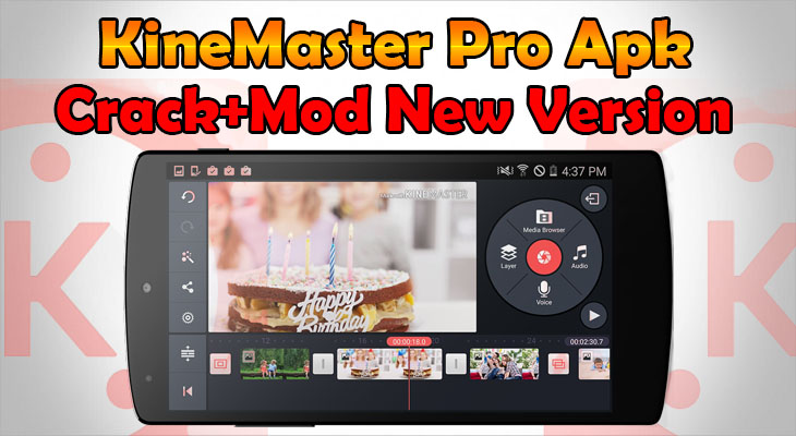 Download Free KineMaster Pro Mod Apk [Unlocked] 100% Working New