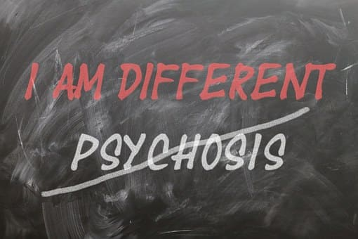 Psychosis - Symptoms, Causes and Intervention