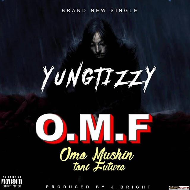 Music: Yung Tizzy – Omo Mushin Toni Future