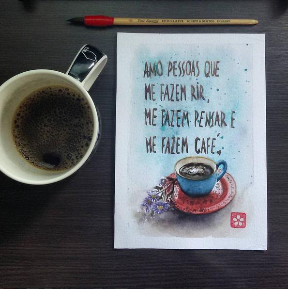 Ilustração com a seguinte frase: Amo pessoas que me fazem rir, me fazem pensar e me fazem café.