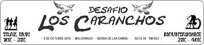 Desafío Los Caranchos (Trail run o MTB - Sierra de las cañas, Maldonado, 09/oct/2016)