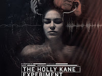 Film Thriller Terbaru : The Holly Kane Experiment (2017) Full Movie Subtitle Indonesia