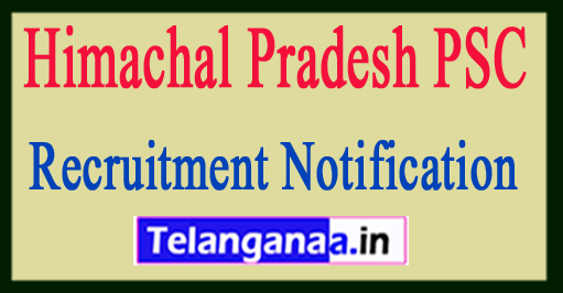 Himachal Pradesh Public Service Commission HPPSC Recruitment Notification 2017