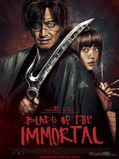 Lưỡi Kiếm Bất Tử-Blade of the Immortal (2017) [HD-Thuyết minh]