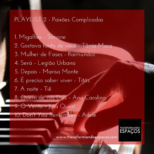 Playlist 2 # das Paixões Complicadas