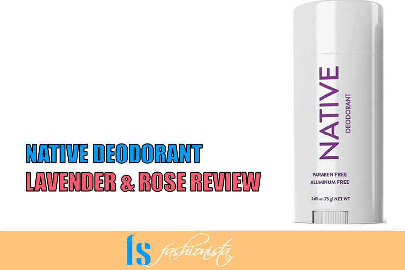 Native Deodorant Review by Farheen
