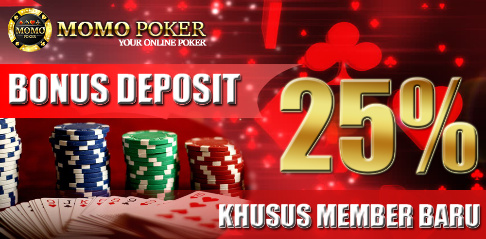 Bonus New Member 25% Poker Online Indonesia
