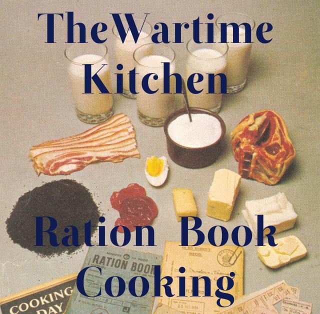 Begins Kitchen Book: Wartime Kitchen - Ration Book Cooking