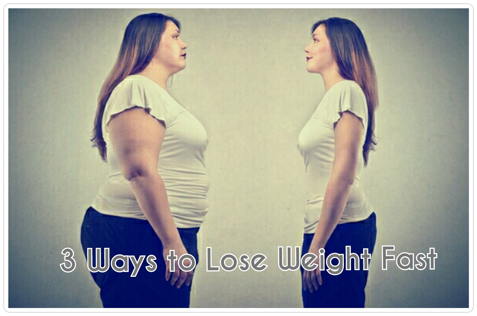 3 Ways to Lose Weight Fast - Naira Health