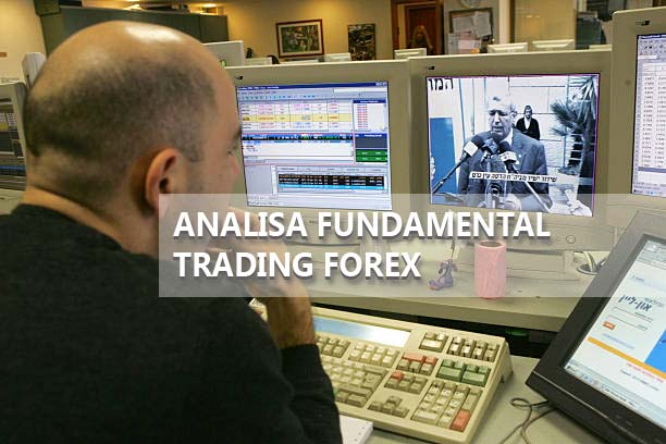 Analisa Fundamental Trading Forex