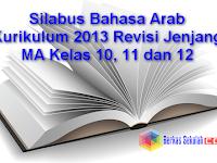 Silabus Bahasa Arab Kurikulum 2013 Revisi Jenjang MA Kelas 10, 11 dan 12