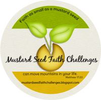 Mustard Seed Faith Challenges