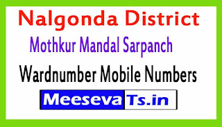 Mothkur Mandal Sarpanch Wardmumber Mobile Numbers List Part I Nalgonda District in Telangana State