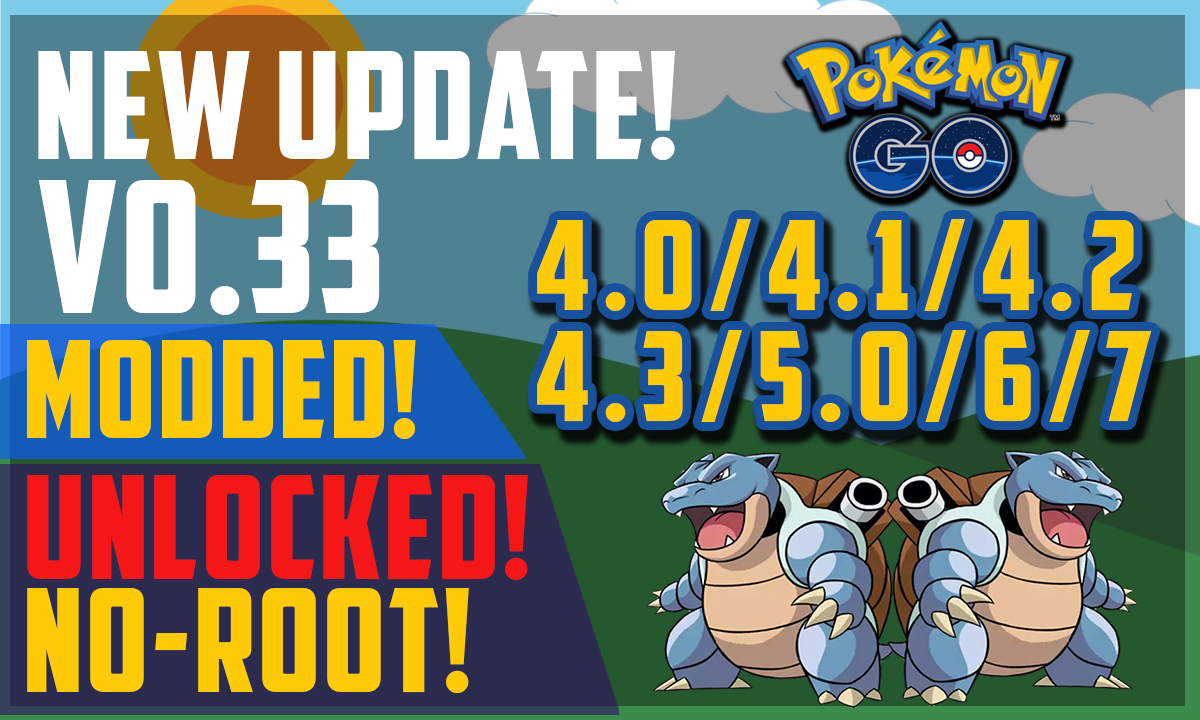 Pokemon Go 0 33 APK for Devices below Android 4 4 | Works on