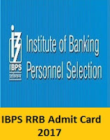 IBPS RRB Admit Card 2017