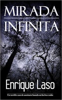 LIBRO - Mirada Infinita : Enrique Laso (20 Abril 2016) | NOVELA NEGRA Edición Digital Ebook Kindle Comprar en Amazon España