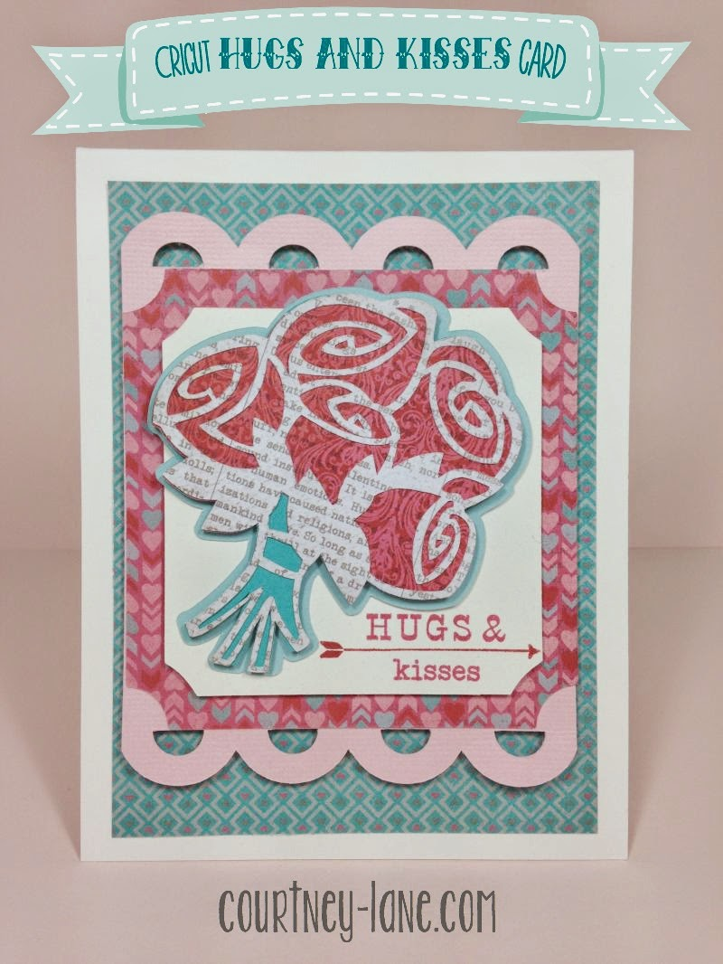Cricut Hugs and Kisses card
