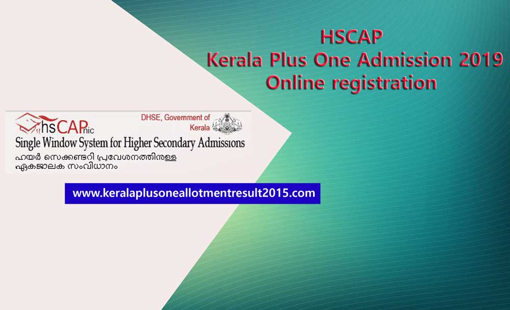 Kerala Plus one admission, HSCAP official website, Kerala +1 admission
