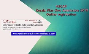 Kerala Plus One (+1) Single Window Admission 2019 - HSCAP Online Registration