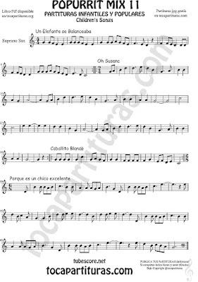 Saxofón Soprano Partitura de Un elefante se balanceaba, Oh Susana, Es un chico excelente y Caballito Blanco infantil Popurrí Mix 11 Sheet Music for Soprano Sax