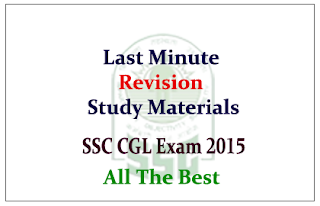 Last Minute Revision Study Materials For SSC CGL Tier-I Exam