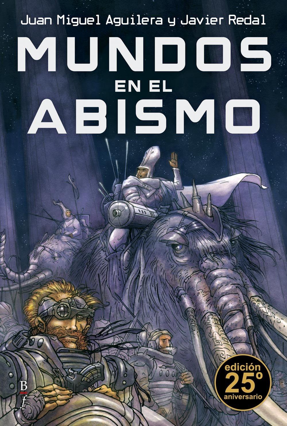 Mundos en el abismo/Hijos de la eternidad, de Juan Miguel Aguilera y Javier  Redal (1988-1990)