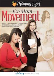Ex-Mom Movement xXx (2015)