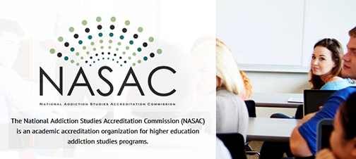 Snapshot of NASAC web banner, featuring NASAC logo, image of students in a classroom and text: National Addiction Studies Accreditation Commission (NASAC) is an academic accrditation organization for higher education addiction studies programs.